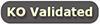 KO validated